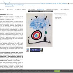 Joan Miro - Fondation Maeght