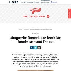 Marguerite Durand, une féministe frondeuse avant l'heure