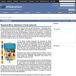 Marguerite Morin : Montessori à l'école maternelle