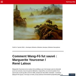 Comment Wang-Fô fut sauvé : Marguerite Yourcenar / René Laloux