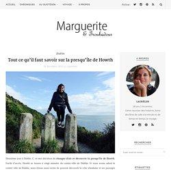 Marguerite & Troubadour - Tout ce qu'il faut savoir sur la presqu'île de Howth