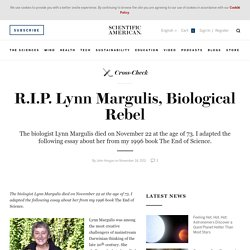 R.I.P. Lynn Margulis, Biological Rebel - Scientific American Blog Network
