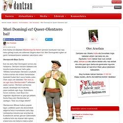 Mari Domingi ez! Queer-Olentzero bai!