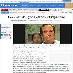 L'ex-mari d'Ingrid Betancourt tente