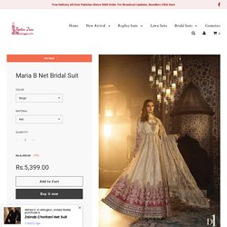 Buy Maria B Net Bridal Suit On Sale exclusive at Replica Zone