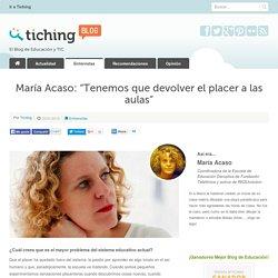"""María Acaso: """"Tenemos que devolver el placer a las aulas"""""""