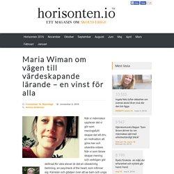 Maria Wiman om vägen till värdeskapande lärande – en vinst för alla
