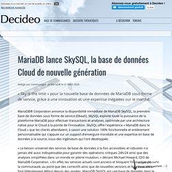 MariaDB lance SkySQL, la base de données Cloud de nouvelle génération