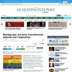 Mariage gay: les pires amendements déposés par l'opposition