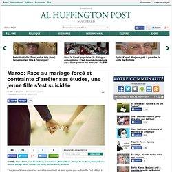 Mariage forcé : une jeune fille se suicide au Maroc pour échapper à la volonté de sa famille