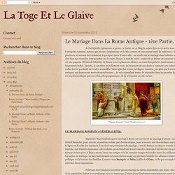 Le Mariage Dans La Rome Antique - 1ère Partie.