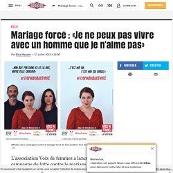 Mariage forcé : «Je ne peux pas vivre avec un homme que je n'aime pas»-Libération 2015