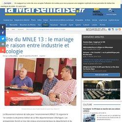 Fête du MNLE 13 : le mariage de raison entre industrie et écologie