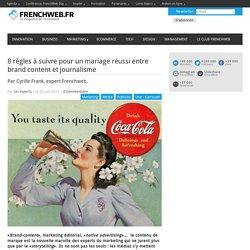 8 règles à suivre pour un mariage réussi entre brand content et journalisme