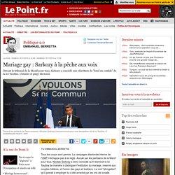 Mariage gay : Sarkozy à la pêche aux voix