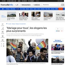 """""""Mariage pour tous"""", les slogans les plus surprenants"""