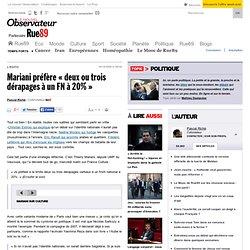 """Mariani préfère """"deux ou trois dérapages à un FN à 20%"""""""