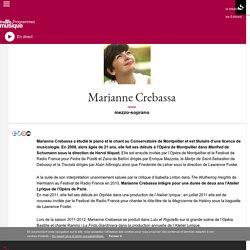 Marianne Crebassa : portrait et biographie sur France Musique