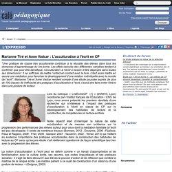 Marianne Tiré et Anne Vadcar : L'acculturation à l'écrit en CP