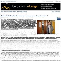 """Mariano Martín Gordillo: """"Educar es mucho más que enseñar: es humanizar"""""""