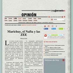 Marichuy, el Nafta y las ZEE