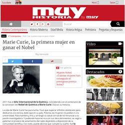Marie Curie, la primera mujer en ganar el Nobel
