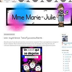 """Mme Marie-Julie : Une expérience """"Oeuf''poustouflante"""