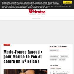 Marie-France Garaud: pour Marine Le Pen et contre un IVe Reich!