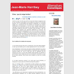 Jean-Marie Harribey » Blog Archive » Crise : que la neige tombe !