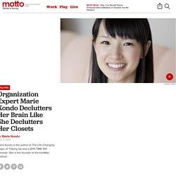 How Marie Kondo Organizes Her Brain - Motto