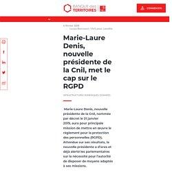 Marie-Laure Denis, nouvelle présidente de la Cnil, met le cap sur le RGPD