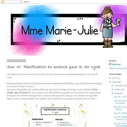 Mme Marie-Julie : Jour 11- Planification en science pour le 1er cycle