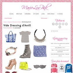 Vide dressing marieluvpink : sélection Avril 2013