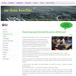 www.marierivoire.fr/index.php/fr/pédaggogie-îlots-bonifiés-travail-de-groupe-quelle-différence.html