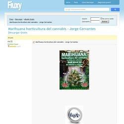 Marihuana horticultura del cannabis - Jorge Cervantes PDF - Descargar Gratis