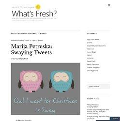 Marija Petreska: Swaying Tweets