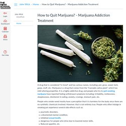 How to Quit Marijuana? - Marijuana Addiction Treatment: Home: John Wick