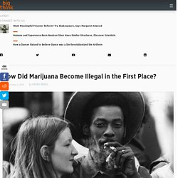How Did Marijuana Become Illegal in the First Place?