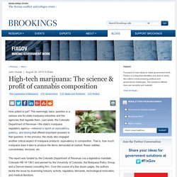 High-tech marijuana: The science & profit of cannabis composition