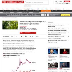 Marijuana companies, soaring in stock market, may tap bonds next