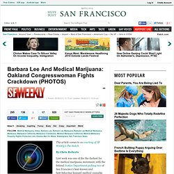 Barbara Lee And Medical Marijuana: Oakland Congresswoman Fights Crackdown (PHOTOS)