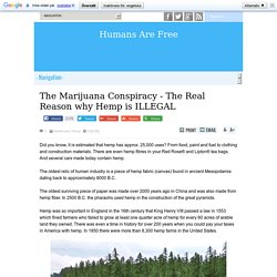 The Marijuana Conspiracy - The Real Reason why Hemp is ILLEGAL