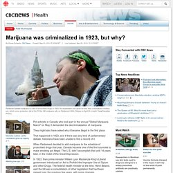 Marijuana was criminalized in 1923, but why? - Health