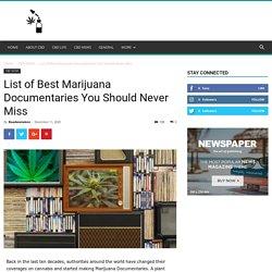 7 Best Marijuana Documentaries you Must Watch