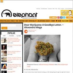 Dear Marijuana