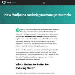 How Marijuana Can help you Manage Insomnia