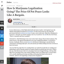 How Is Marijuana Legalization Going? The Price Of Pot Peace Looks Like A Bargain. - Forbes