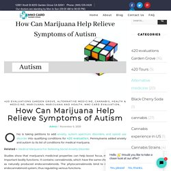 Medical Marijuana For Autism Patients Explained