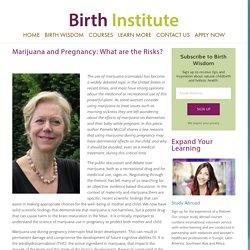 Marijuana and Pregnancy: What are the Risks? — Birth Institute