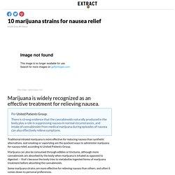 10 marijuana strains for nausea relief